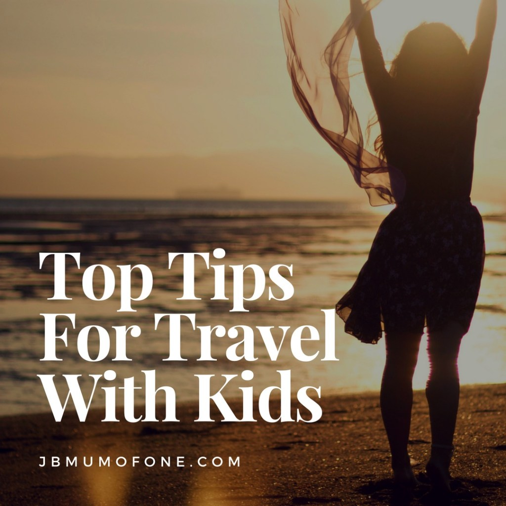 Top Tips for Taking The Stress Out of Family Travel