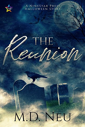 The Reunion by M.D. Neu