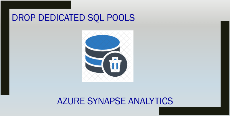 Drop dedicated SQL pools in Azure Synapse Analytics