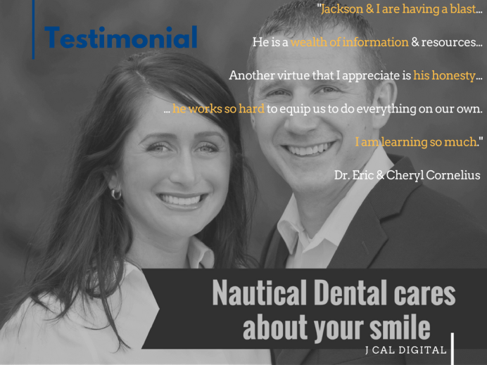 Nautical Dental and Dr. Eric & Cheryl Cornelius share powerful impressions regarding J Cal Digital and working to achieve results for their practice with Jackson Calame.