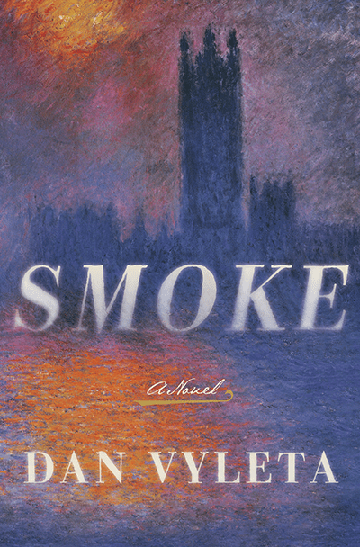 The cover of Dan Vyleta's novel Smoke