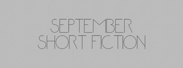 September Short Fiction