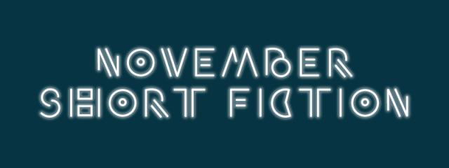 November Short Fiction
