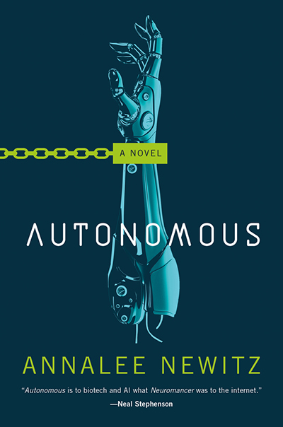 Autonomous by Annalee Newitz