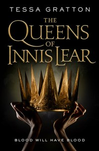 The Queens of Innis Lear, by Tessa Gratton