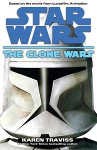 Star Wars: the Clone Wars, by Karen Traviss