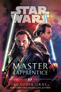 Star Wars: Master and Apprentice, by Claudia Gray