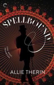 Spellbound, by Allie Therin
