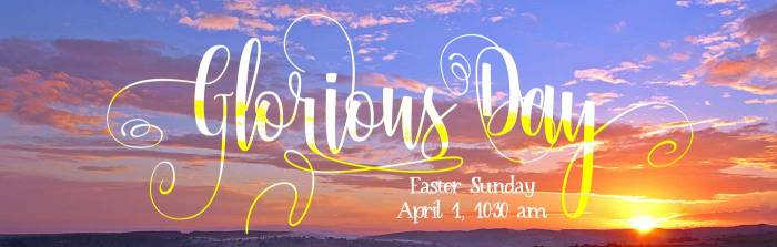 Easter Will Be a 'Glorious Day'