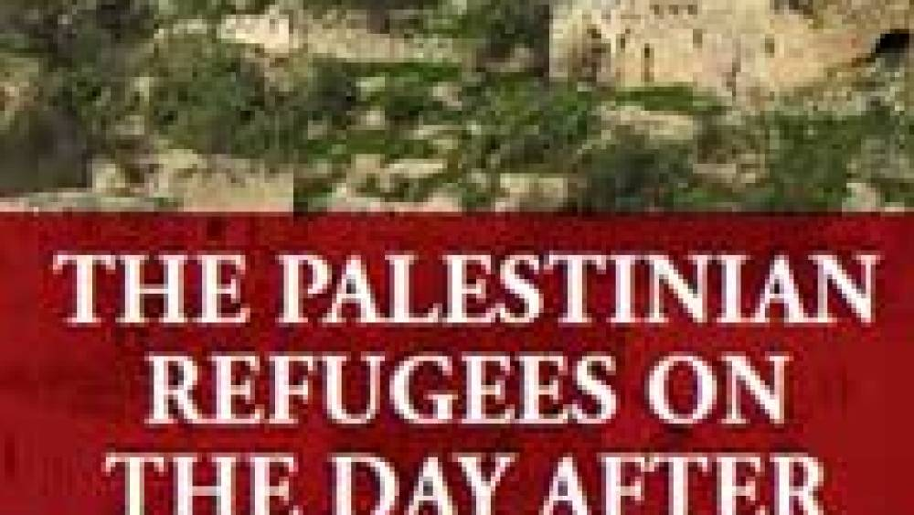 """The Palestinian Refugees on the Day After """"Independence"""""""