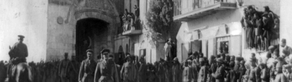 In Photos: The Story of the Liberation of Jerusalem a Century Ago