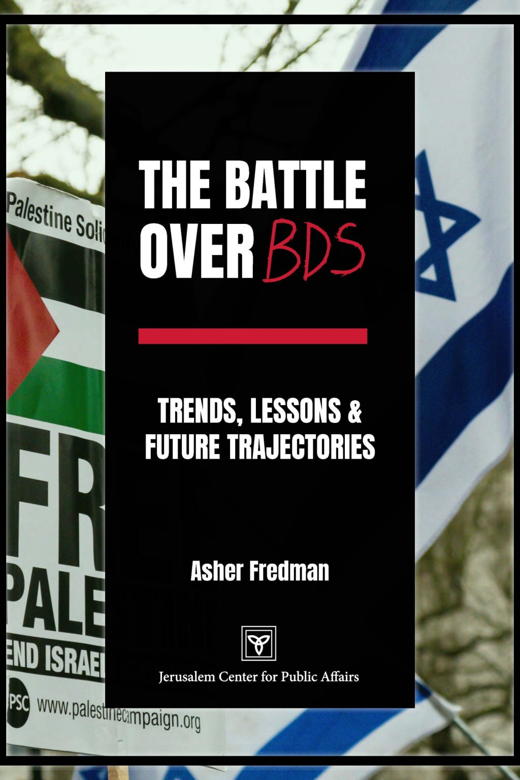 The Battle over BDS – Trends, Lessons, and Future Trajectories