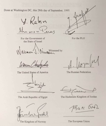 The principals' signatures on the Oslo Accords, Rabin, Peres, and Arafat, as well as the signatures of the witnesses, including a representative of the European Union.