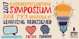 #JCPSDeeperLearning Symposium - June 7-9