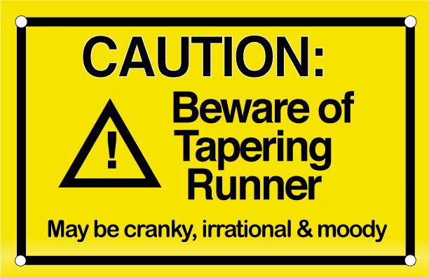 beware-of-tapering-runner