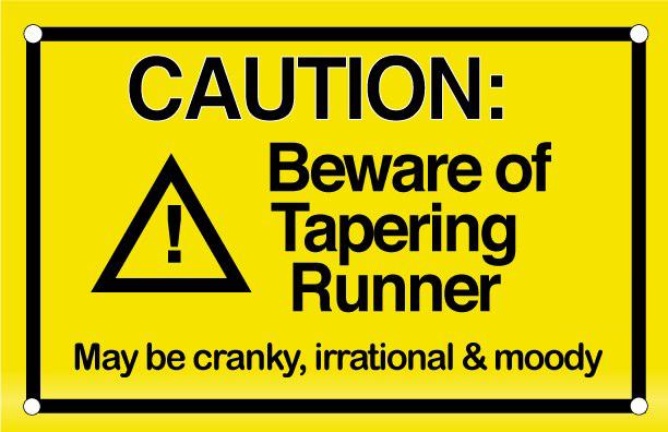 beware-of-tapering-runner