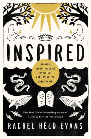Inspired: How Rachel Held Evans' New Book Teaches us to Both Wrestle With and Love the Bible Again