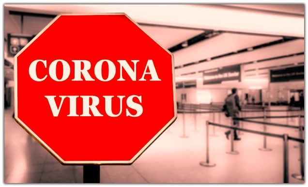 CORONA VIRUS SIGN AT AIRPORT