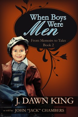 When Boys Were Men, J. Dawn King, memoir