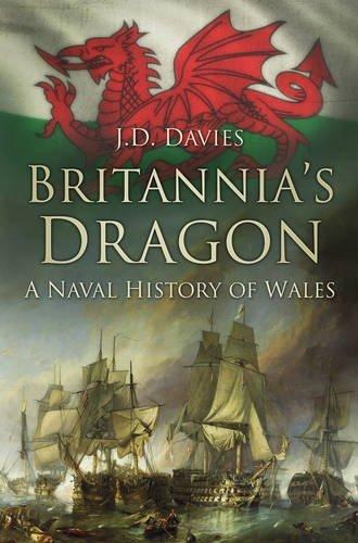 Britannia's Dragon: A Naval History of Wales