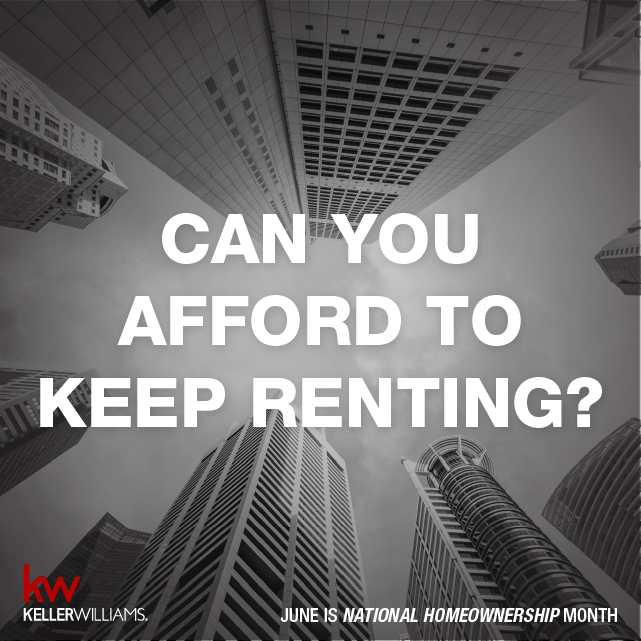 Can you afford to keep renting?
