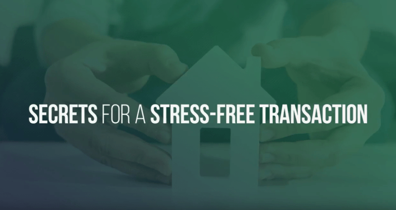 Tips For a Stress-Free Transaction