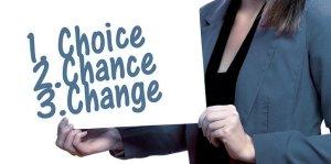 Choisis, provoque la chance et change