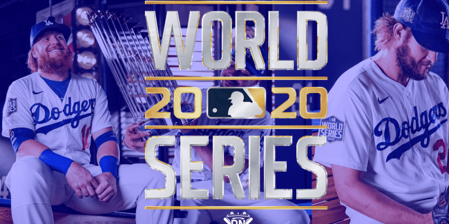 Justin Turner and Clayton Kershaw in the background of the World Series 2020 banner.
