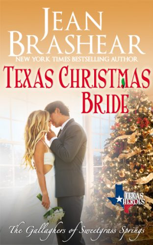texas christmas bride sweetgrass springs texas heroes romance jean brashear