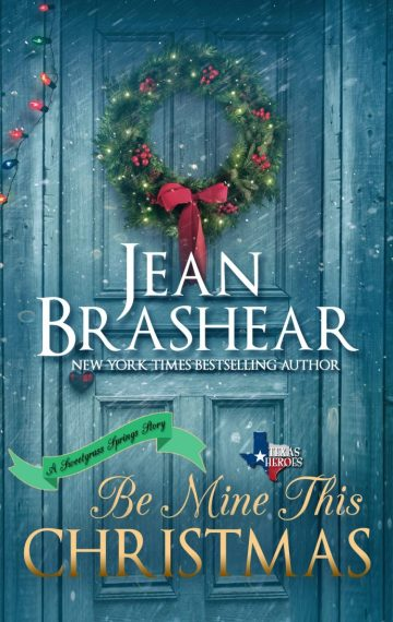 Be Mine This Christmas (A Sweetgrass Springs Novella)