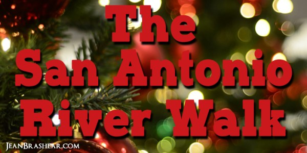 The San Antonio River Walk by Jean Brashear