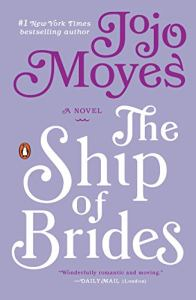 THE SHIP OF BRIDES by Jojo Moyes by Jean Brashear