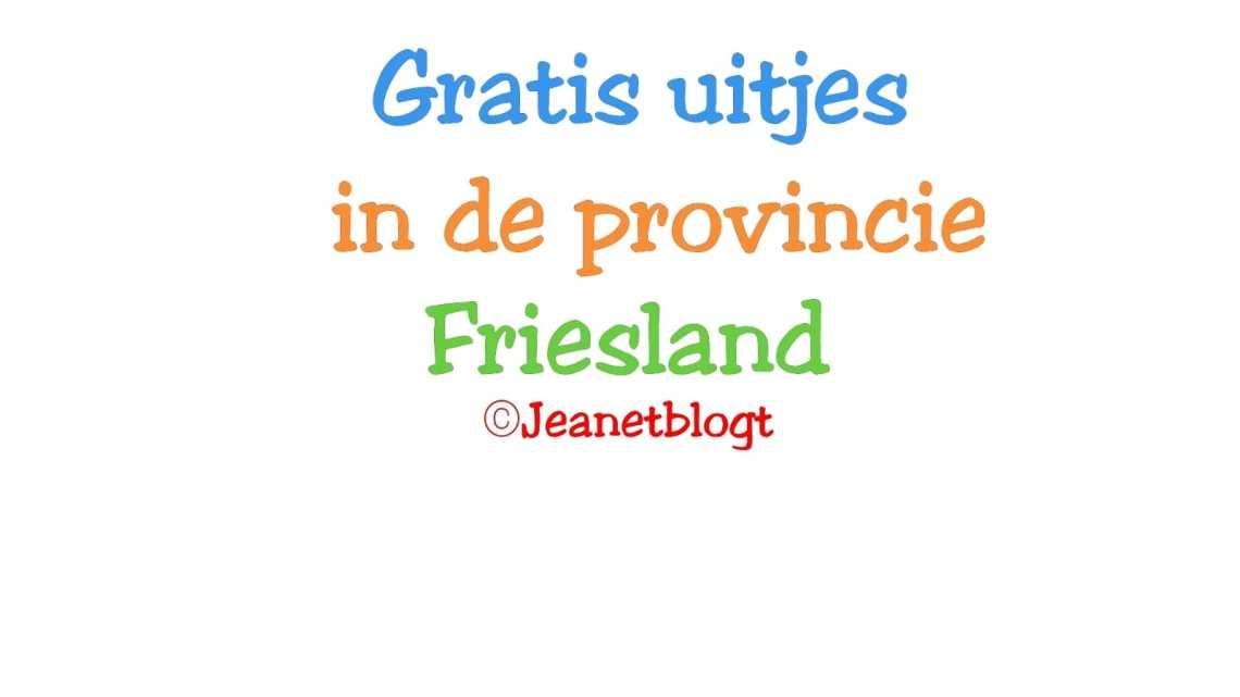 Gratis uitjes in Friesland
