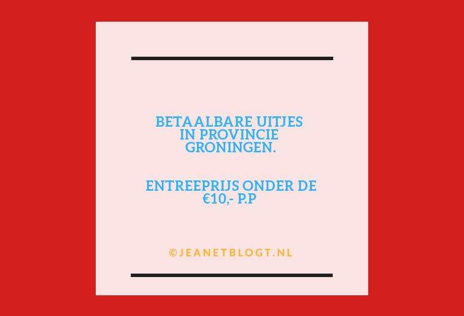 5 uitjes in Groningen, onder de entreeprijs van €10,-.