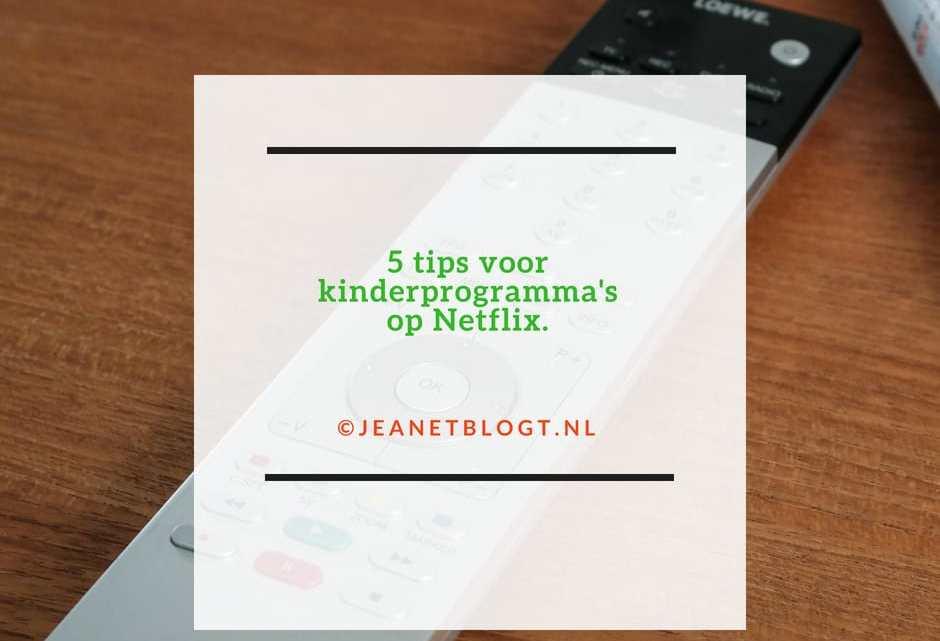 5 tips voor kinderprogramma's op Netflix.