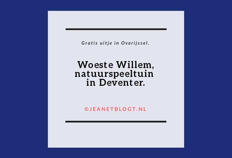 Woeste Willem Gratis Natuurspeeltuin In Deventer Provincie Overijssel