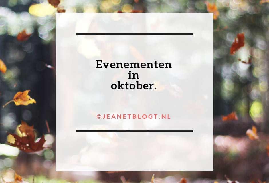 Evenementen in oktober.