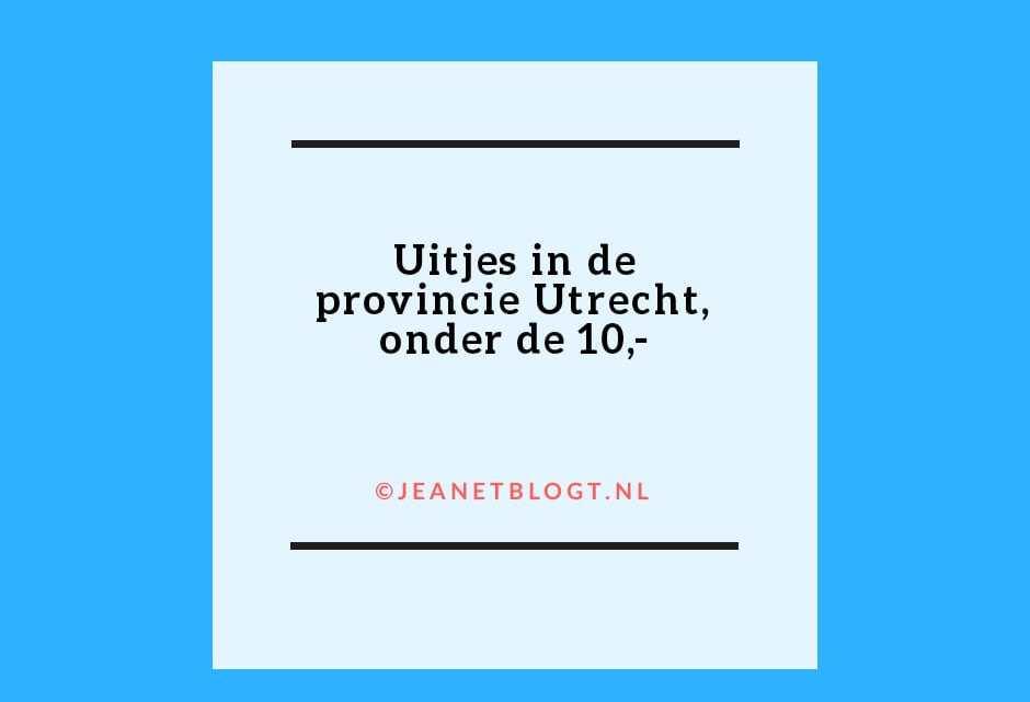 Betaalbare uitjes in de provincie Utrecht onder de €10,-.