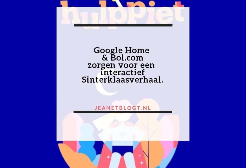 Google Home & Bol.com zorgen voor een interactief sinterklaasverhaal.