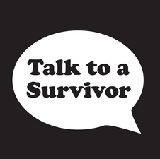 talk to a survivor