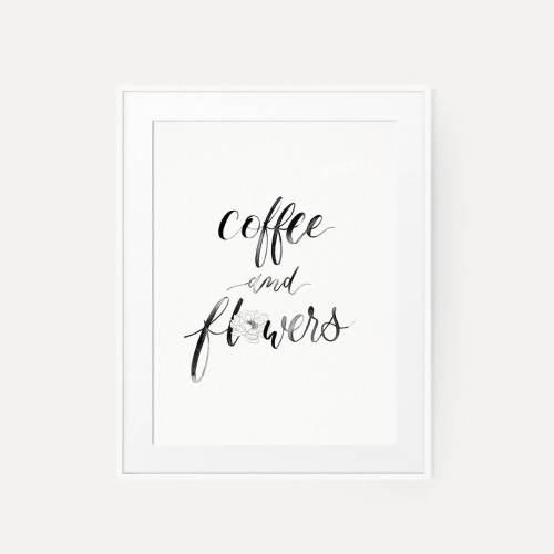 Prints Kunstdruck Aquarellpapier Cottonpapier Cotton Strukturpapier Fine Art Brushlettering Kalligraphie Coffe and Flowers DIN A4