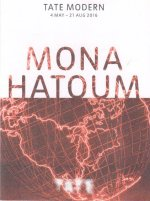 Mona Hatoum 2016 Tate