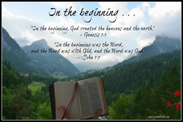 In the Beginning (Genesis 1:1 & John 1:1)