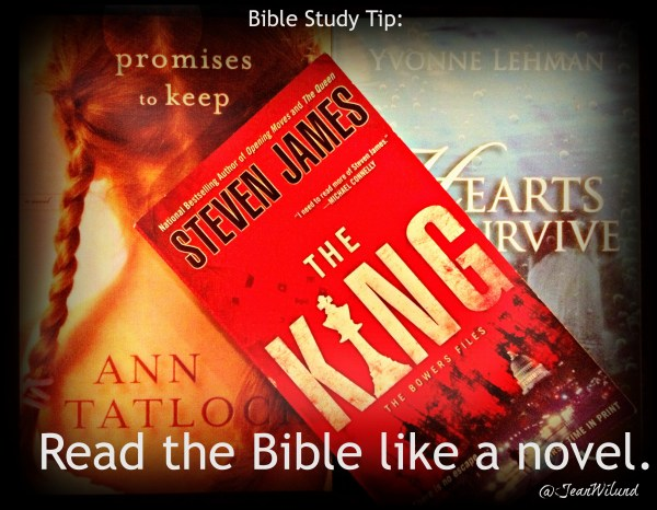 A Great Bible Study Tip: Read the Bible Like a Novel