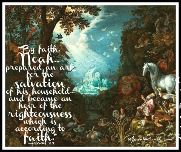 Noah's Ark -- Salvation By Faith