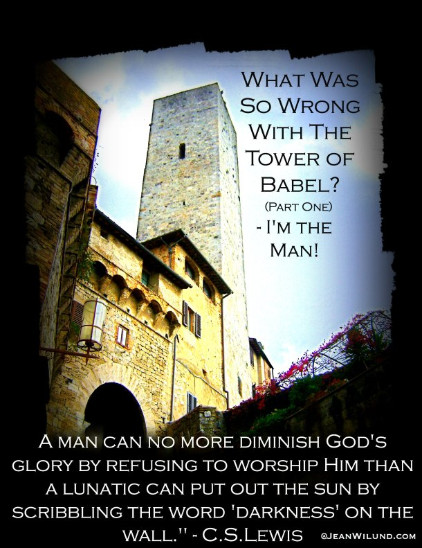 Click to read What Was So Wrong with The Tower of Babel?