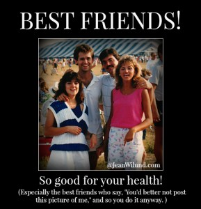 Click to view post: Why Having Crazy Friends May Just Save Your Life!