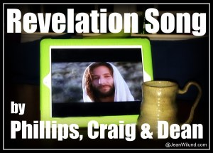 "Click to view music video: ""Revelation Song"" by Phillips, Craig, & Dean"
