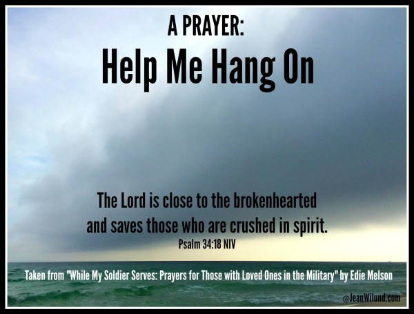 "Click to read prayer: ""Help Me Hang On"" by Edie Melson"