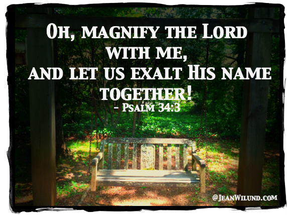 Psalm 34:3 - Let us exalt His name together. Join the Journey